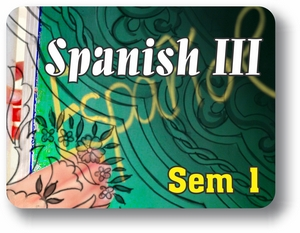Enrichment Spanish III - Semester - 1