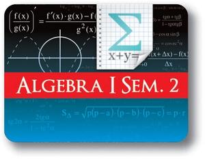 Algebra I - Semester - 2