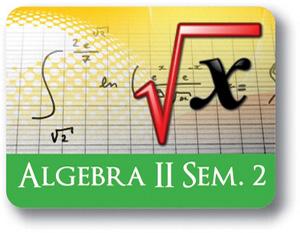 Algebra II - Semester - 2