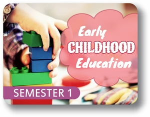 Early Childhood Education - Semester - 1 Introduction