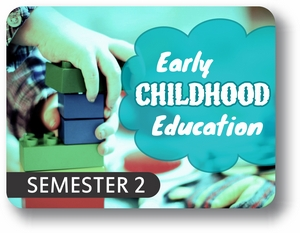 Early Childhood Education - Semester - 2