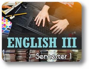 English III - Semester - 1