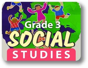 Grade 3 Social Studies