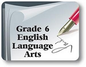 Grade 6 English Language Arts