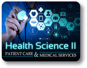 Health Science II Patient Care and Medical Services