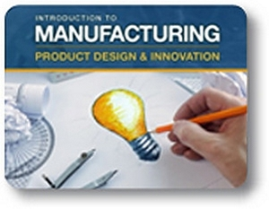 Manufacturing: Product Design and Innovation