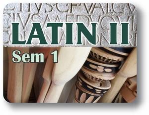 Latin II - Semester - 1