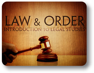 Law and Order - Introduction to Legal Studies