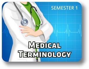 Medical Terminology - Semester - 1