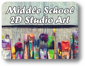 Middle School 2D Studio Art