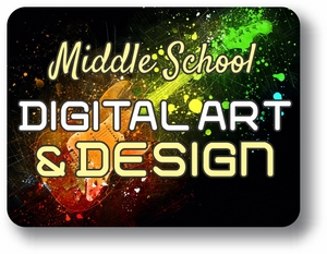 Middle School Digital Art and Design
