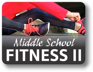Middle School Fitness II