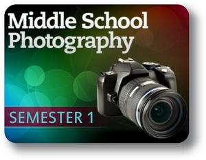 Middle School Photography - Semester - 1 Introduction