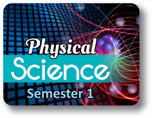 Physical Science - Semester - 1