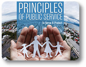 Principles of Public Service To Serve and Protect