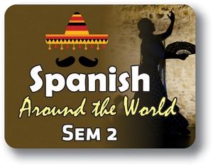 Spanish II - Semester - 2
