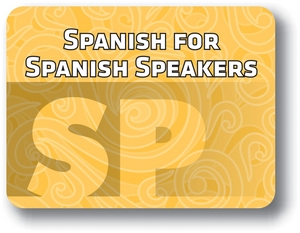 Spanish for Spanish Speakers - Semster - 2
