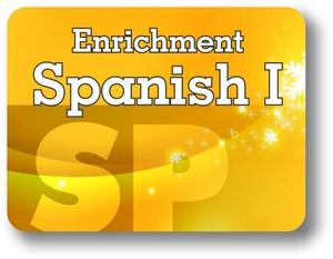Enrichment Spanish I - Semester - 2
