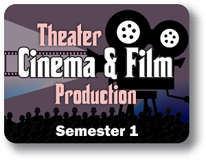 Theater, Cinema & Film Production - Semester 1
