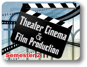 Theater, Cinema & Film Production - Semester 2